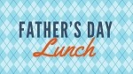 Fathers Day Luncheon
